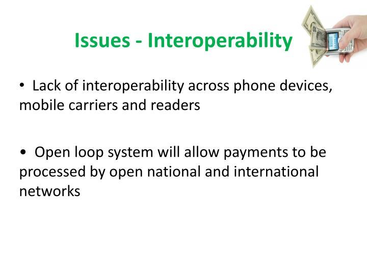 Issues - Interoperability
