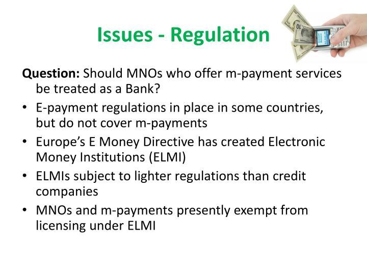 Issues - Regulation