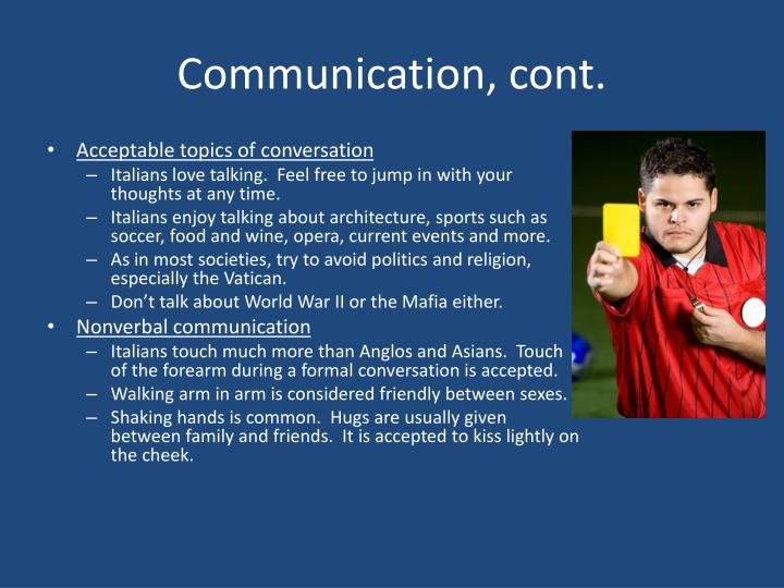 Communication, cont.