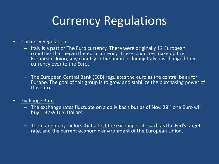 Currency Regulations
