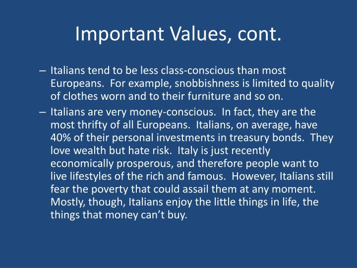 Important Values, cont.