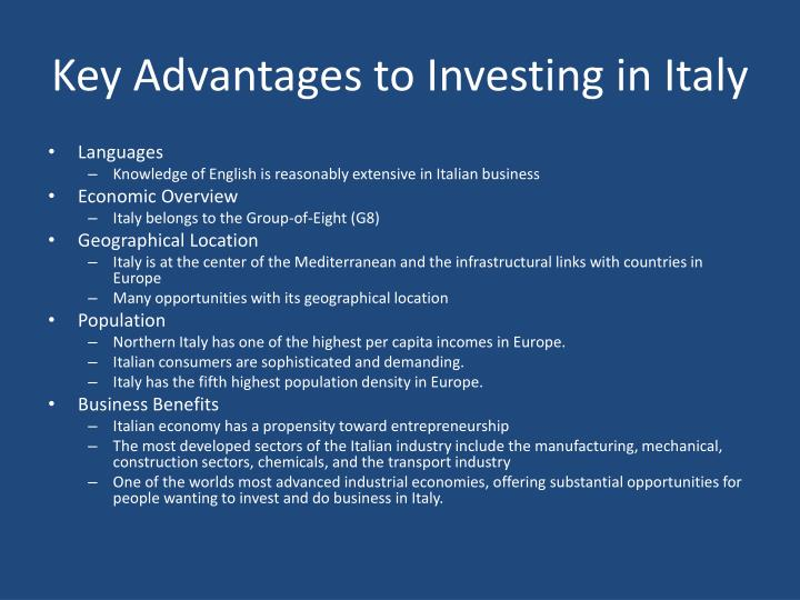 Key Advantages to Investing in Italy