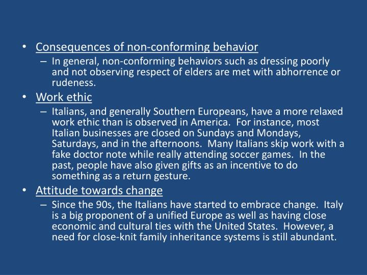 Consequences of non-conforming behavior
