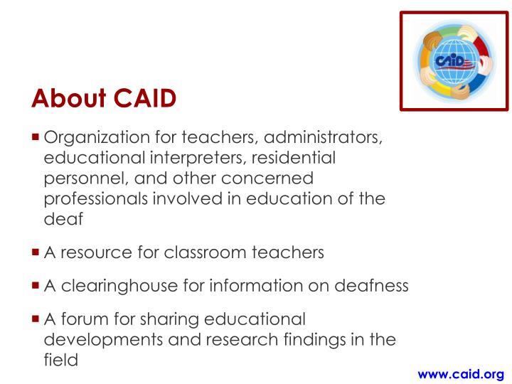 About CAID