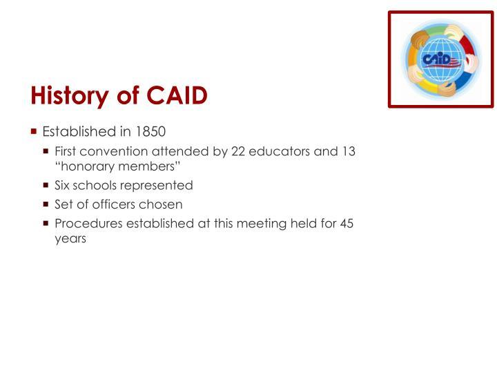 History of CAID