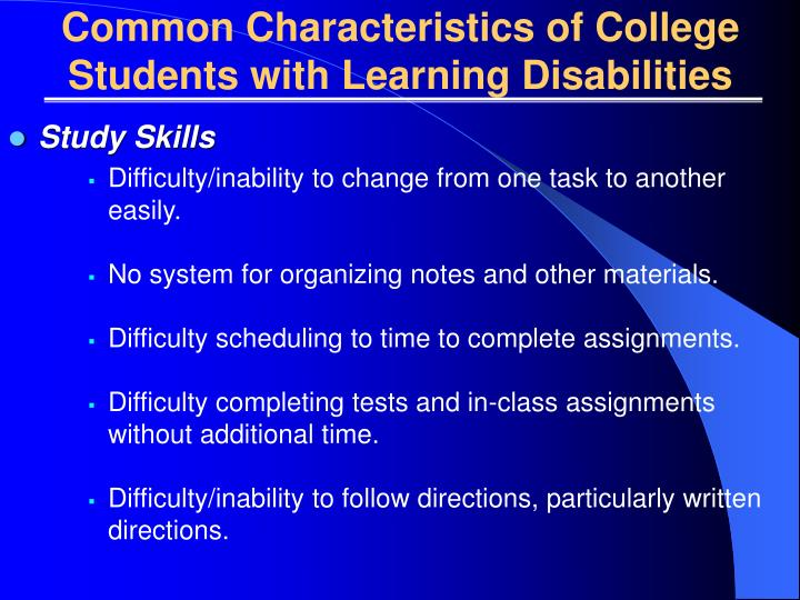 Common Characteristics of College Students with Learning Disabilities