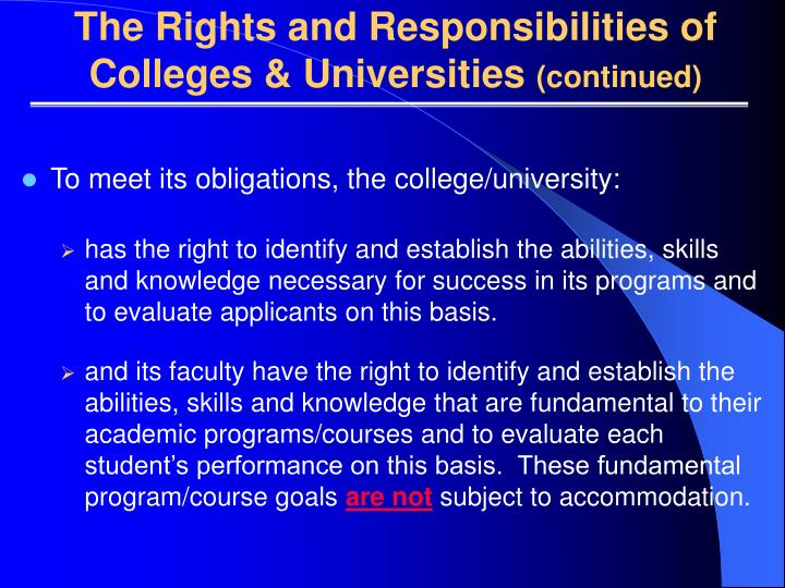 The Rights and Responsibilities of Colleges & Universities