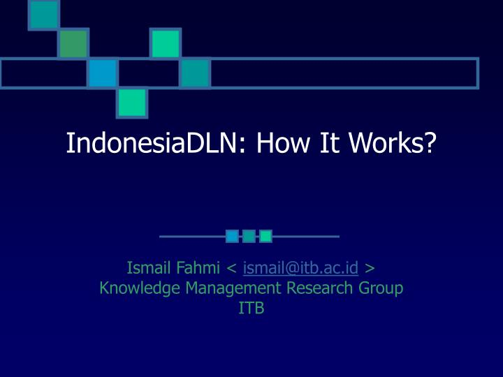 Indonesiadln how it works