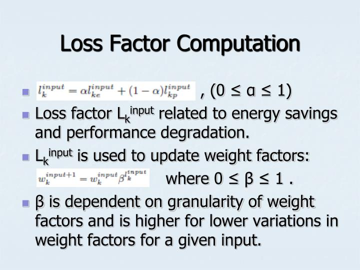 Loss Factor Computation