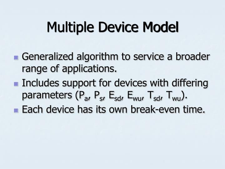 Multiple Device Model