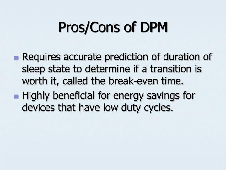 Pros/Cons of DPM