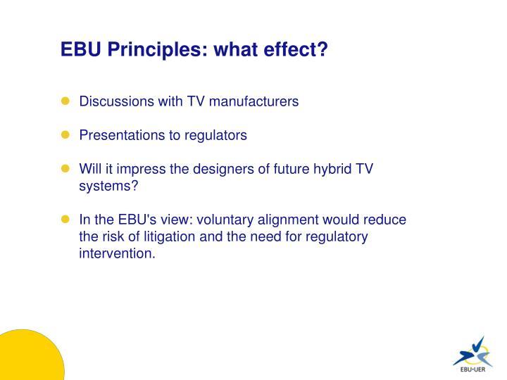 EBU Principles: what effect?