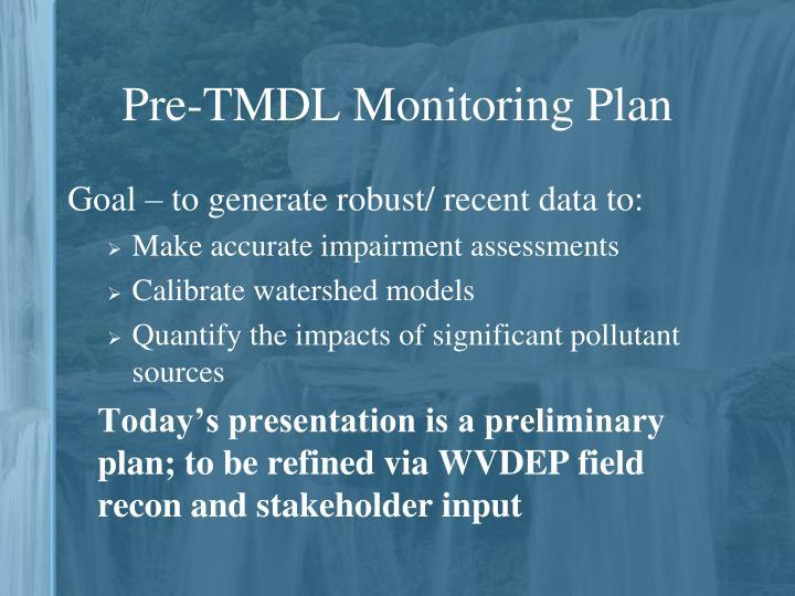 Pre-TMDL Monitoring Plan