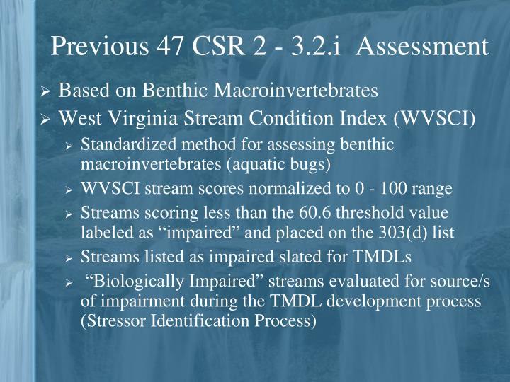 Previous 47 CSR 2 - 3.2.i  Assessment