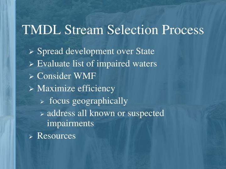 TMDL Stream Selection Process
