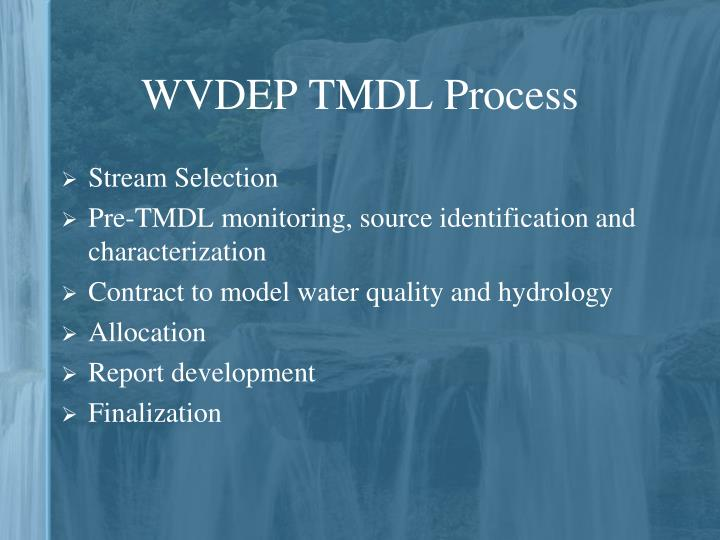 WVDEP TMDL Process
