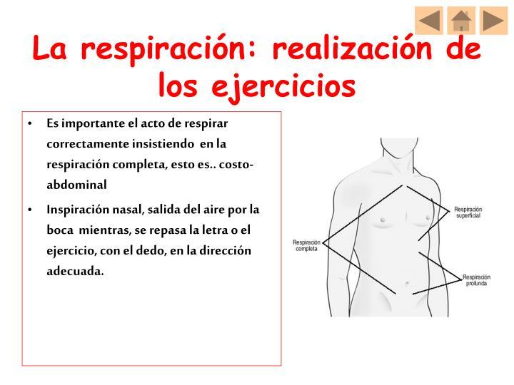 La respiración: realización de los ejercicios