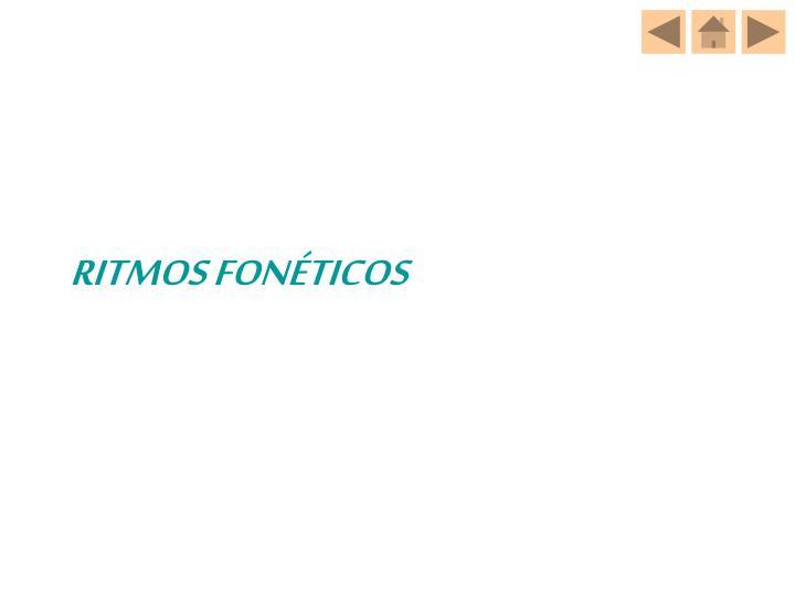 RITMOS FONÉTICOS