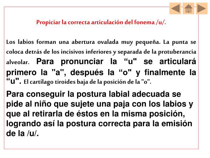 Propiciar la correcta articulación del fonema /u/.