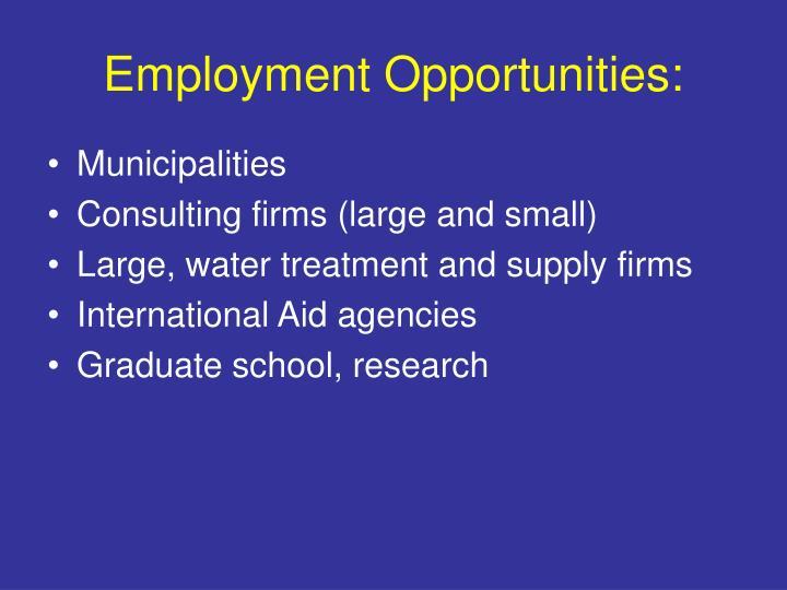 Employment Opportunities: