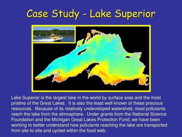 Case Study - Lake Superior