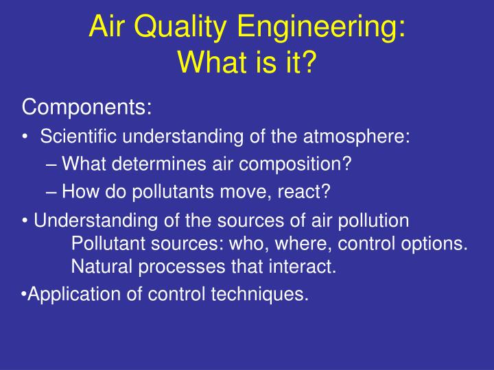 Air Quality Engineering:
