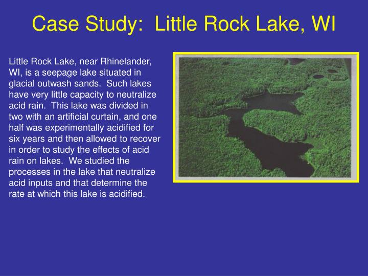 Case Study:  Little Rock Lake, WI
