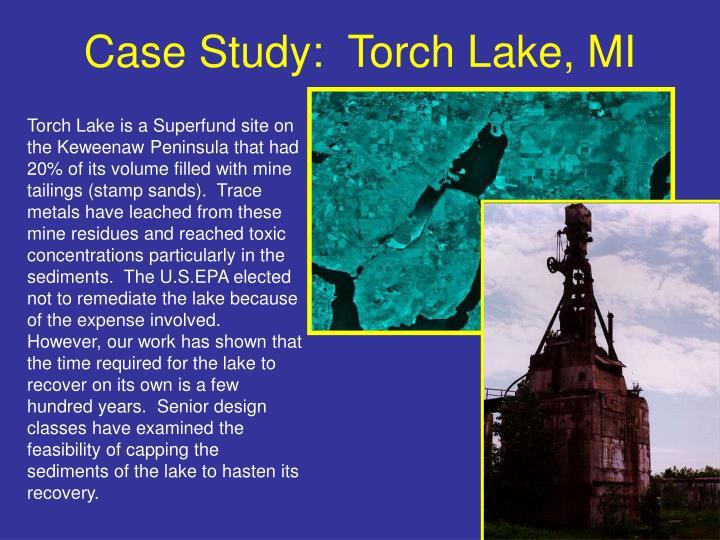 Case Study:  Torch Lake, MI