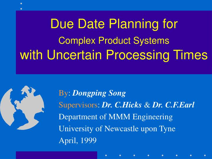 Due Date Planning for