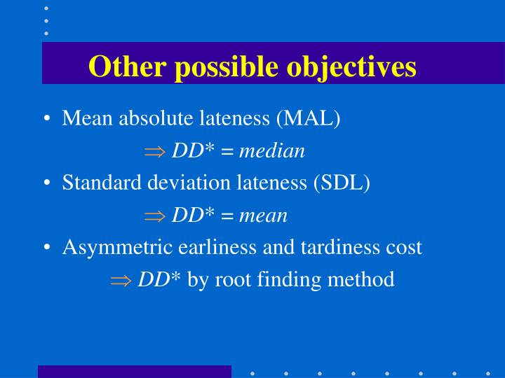 Other possible objectives