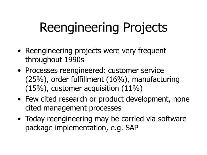 Reengineering Projects