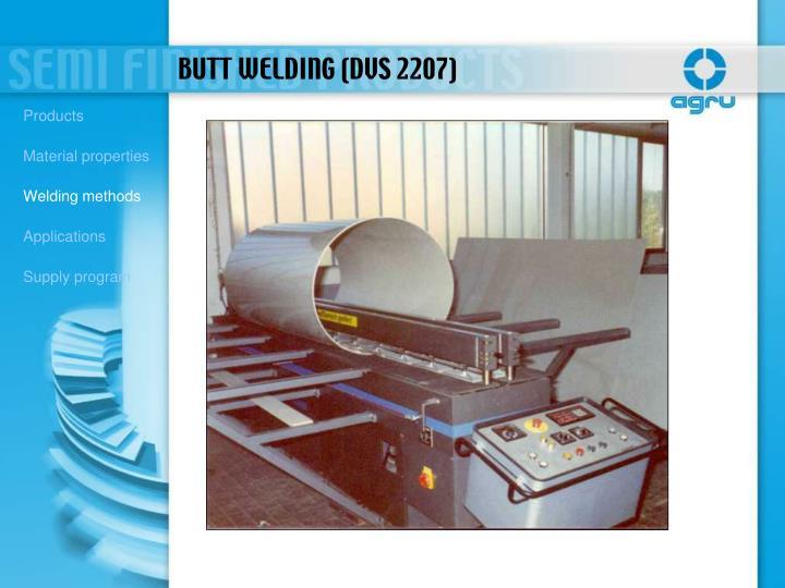 BUTT WELDING (DVS 2207)