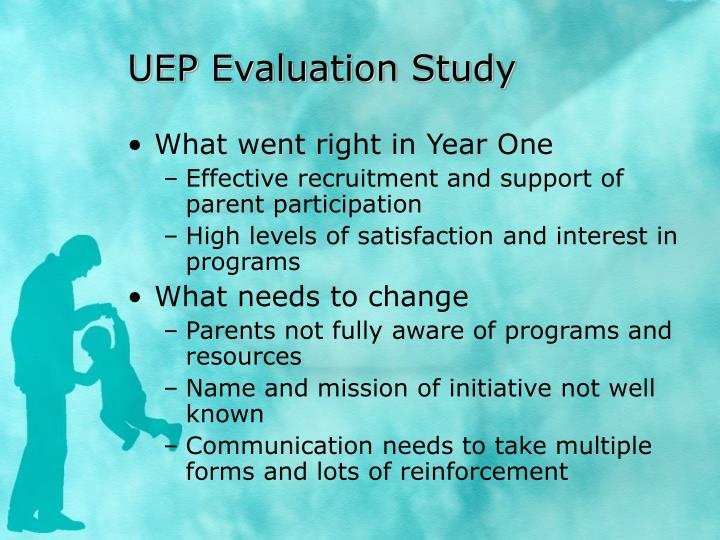 UEP Evaluation Study