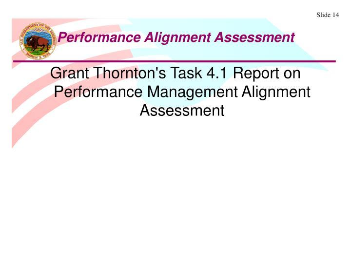 Grant Thornton's Task 4.1 Report on Performance Management Alignment Assessment
