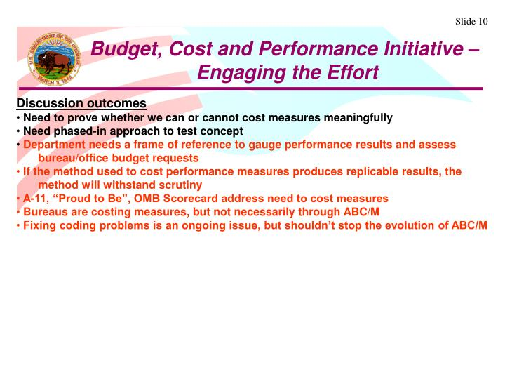 Budget, Cost and Performance Initiative –