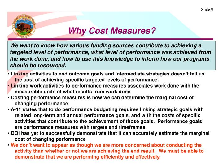 Why Cost Measures?