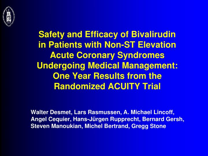 Safety and Efficacy of Bivalirudin