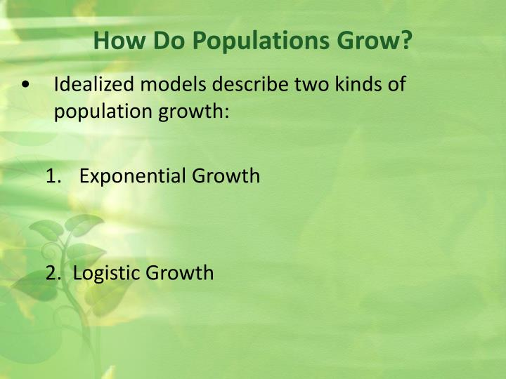 How Do Populations Grow?