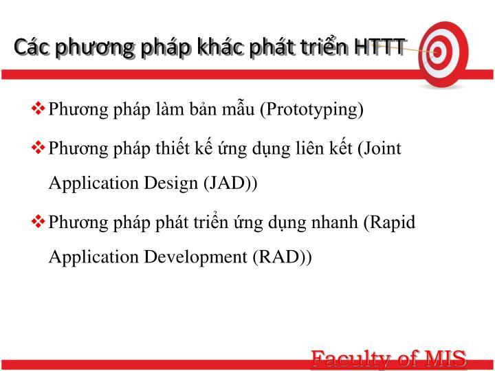 Các phương pháp khác phát triển HTTT