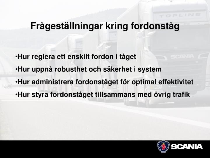 Frågeställningar kring fordonståg