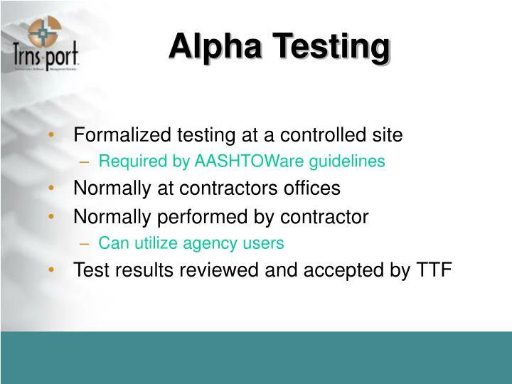 Alpha Testing