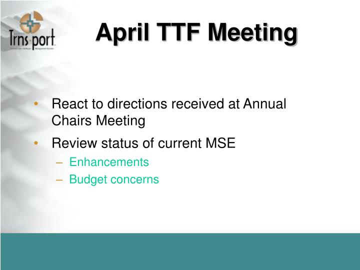 April TTF Meeting