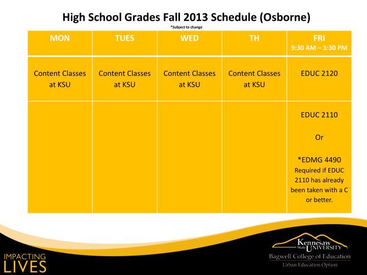High School Grades Fall 2013 Schedule (Osborne)