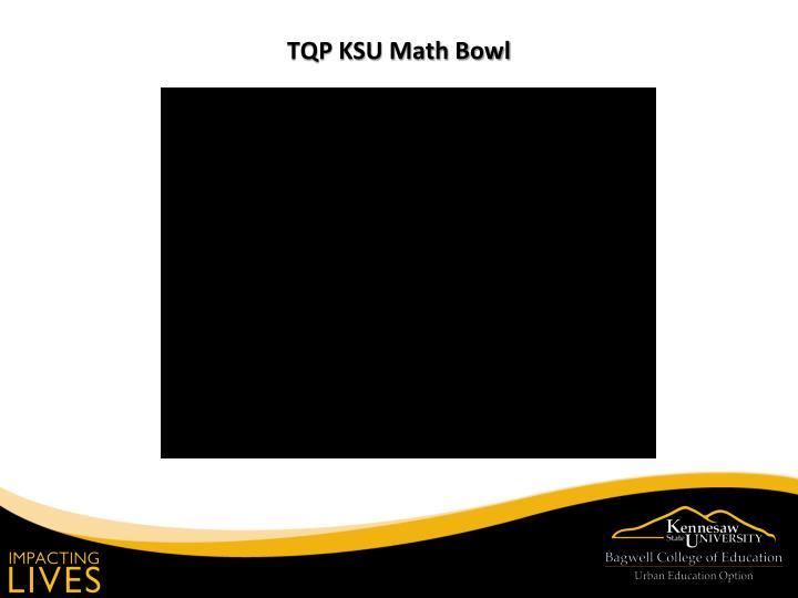 TQP KSU Math Bowl