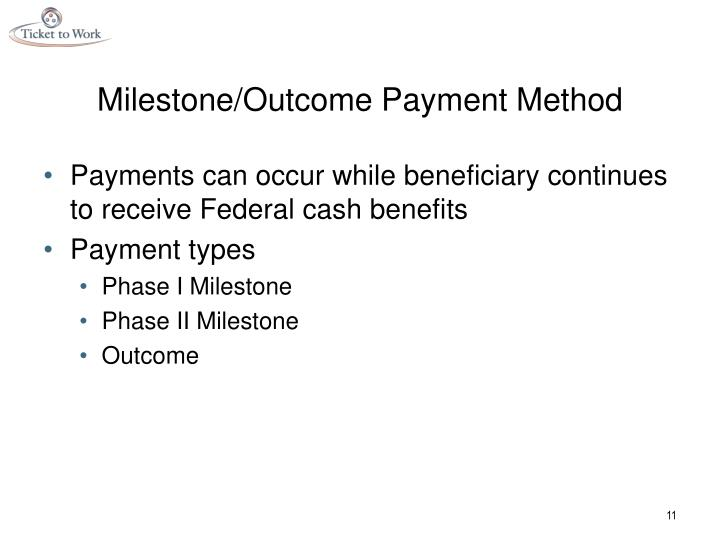 Milestone/Outcome Payment Method