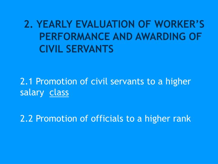 2. YEARLY EVALUATION OF WORKER'S
