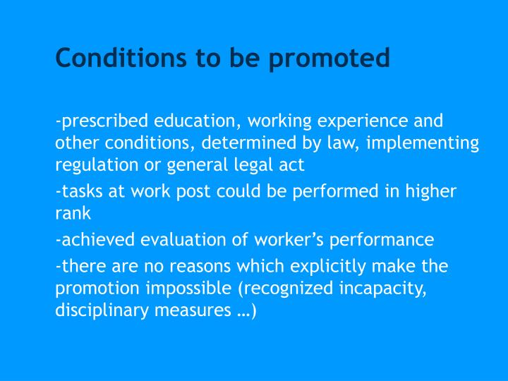 Conditions to be promoted