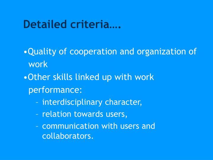 Detailed criteria….