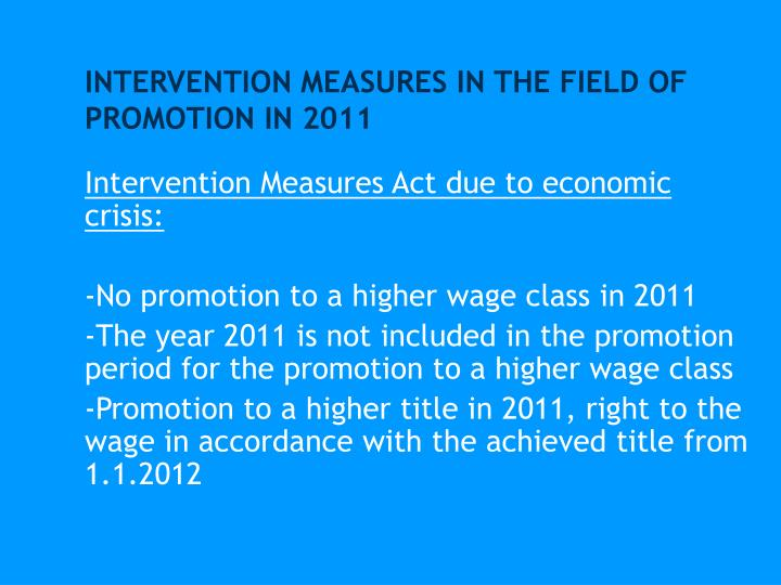 INTERVENTION MEASURES IN THE FIELD OF PROMOTION IN 2011