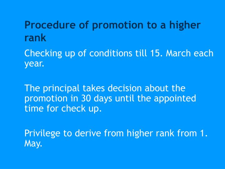 Procedure of promotion to a higher rank